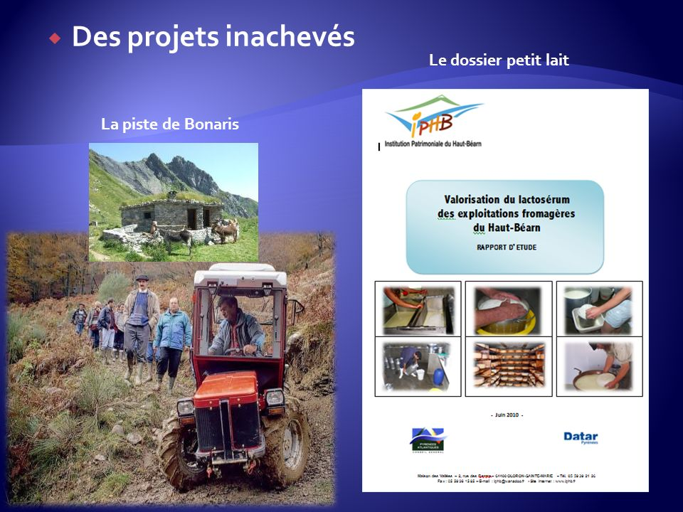 Des projets inachevés La piste de Bonaris Le dossier petit lait
