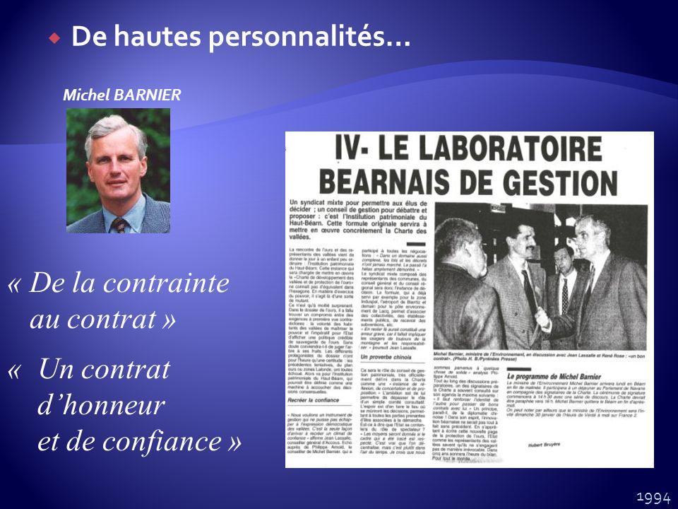 De hautes personnalités… Michel BARNIER « De la contrainte au contrat » « Un contrat dhonneur et de confiance » 1994