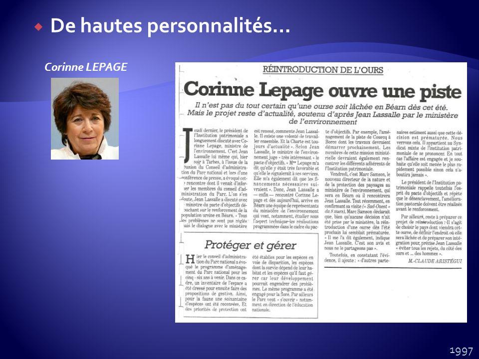 Corinne LEPAGE 1997 De hautes personnalités…