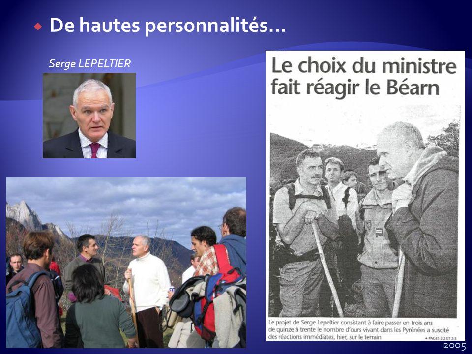 De hautes personnalités… Serge LEPELTIER 2005