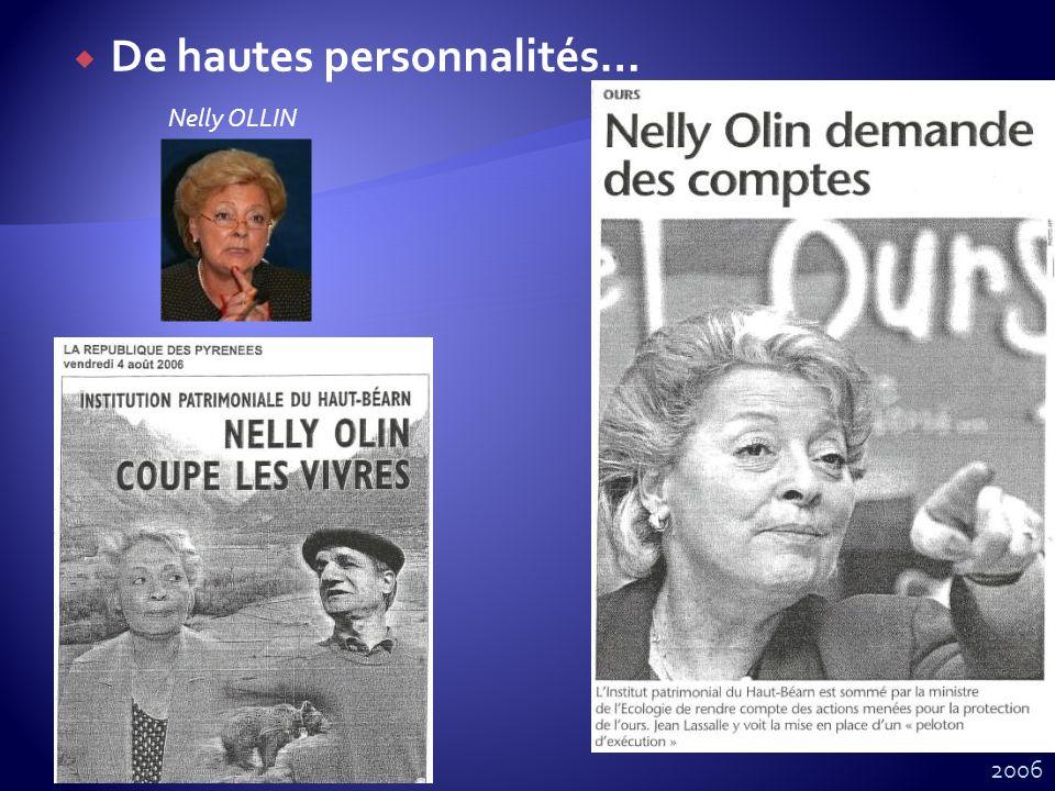 De hautes personnalités… Nelly OLLIN 2006