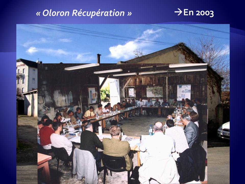 En 2003 « Oloron Récupération »