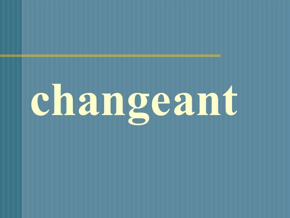 changeant