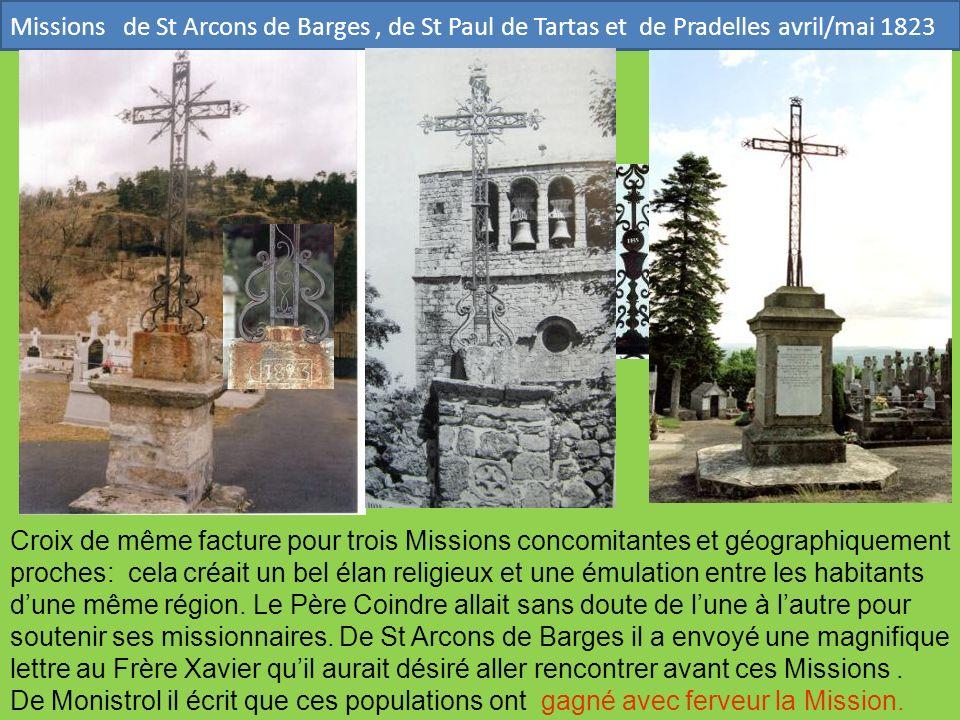 Missions de St Arcons de Barges, de St Paul de Tartas et de Pradelles avril/mai 1823 Croix de même facture pour trois Missions concomitantes et géogra