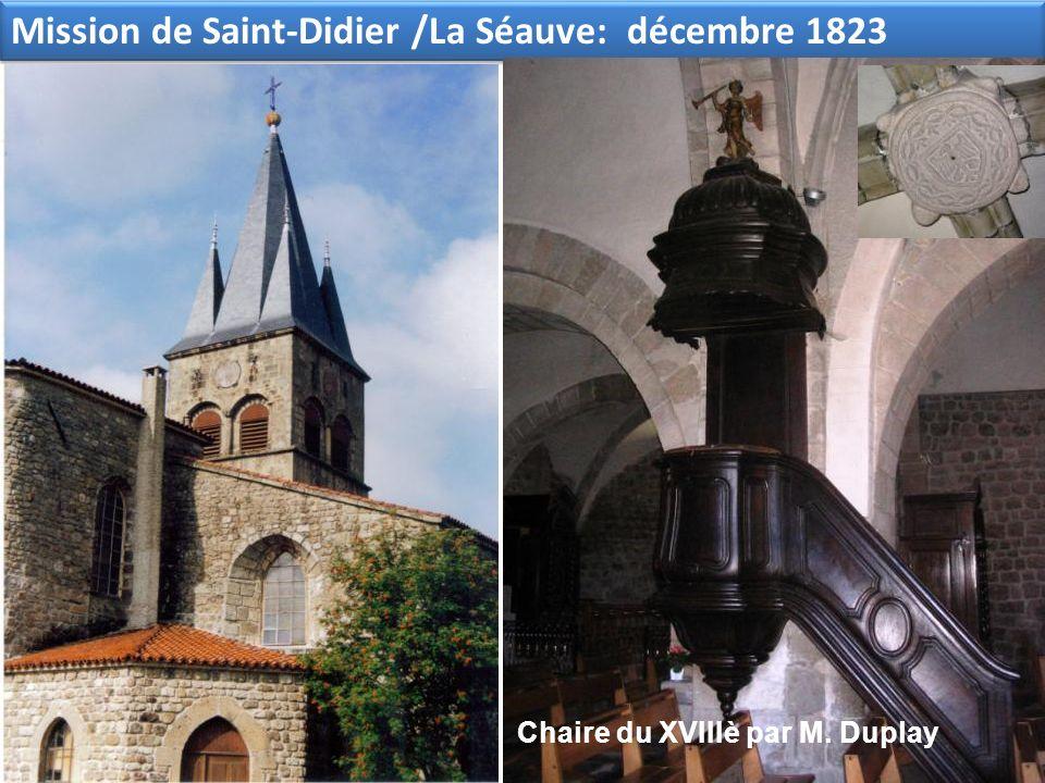 Mission de Saint-Didier /La Séauve: décembre 1823 Chaire du XVIIIè par M. Duplay