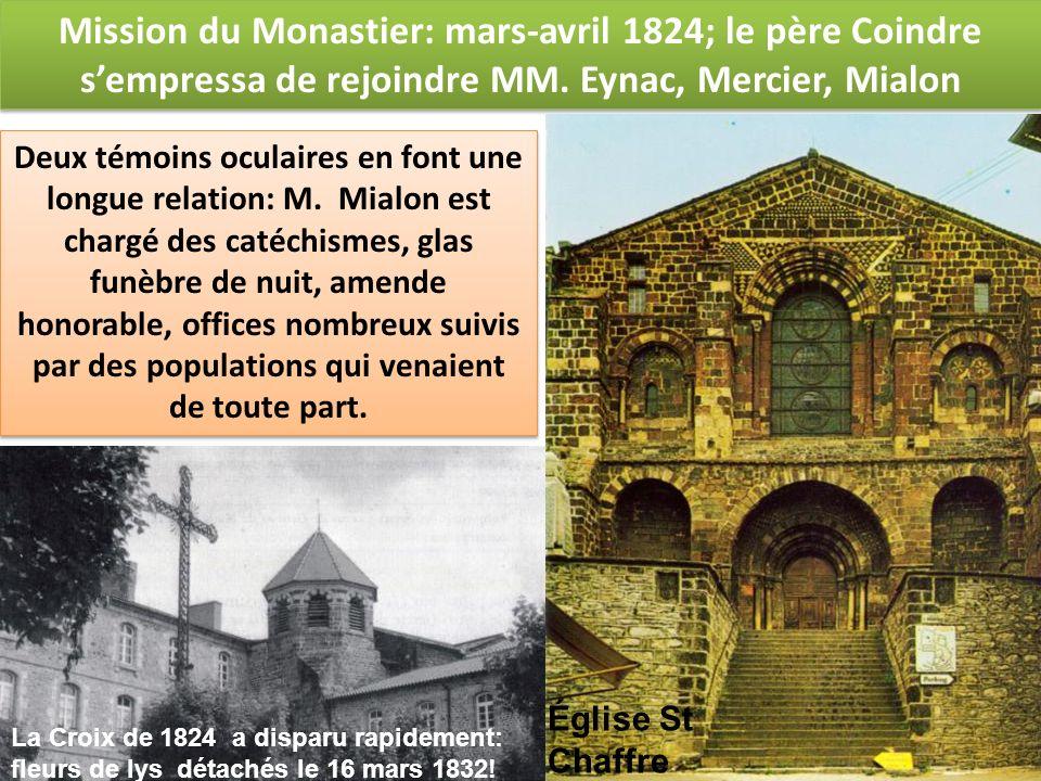 Mission du Monastier: mars-avril 1824; le père Coindre sempressa de rejoindre MM. Eynac, Mercier, Mialon Mission du Monastier: mars-avril 1824; le pèr