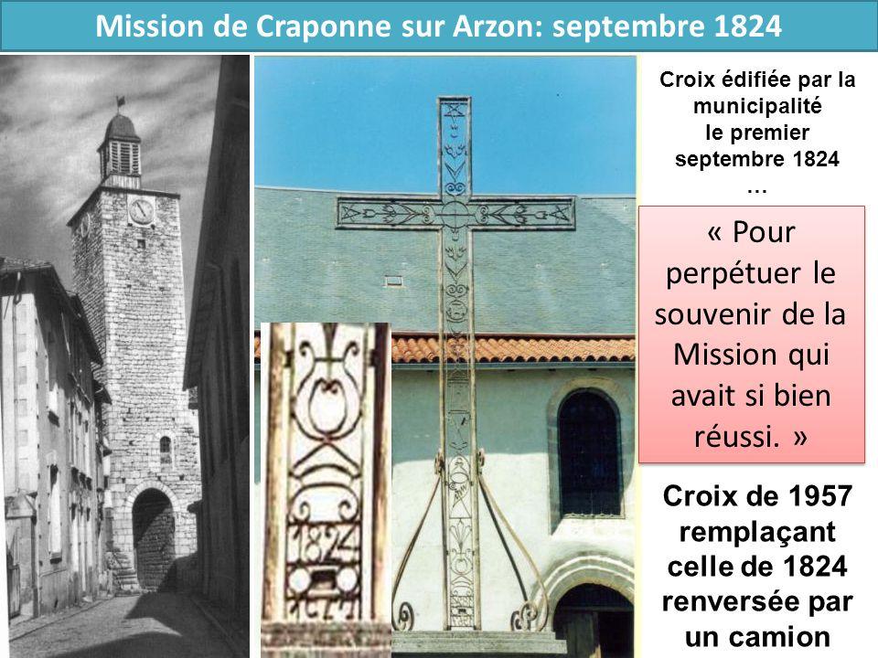 Mission de Craponne sur Arzon: septembre 1824 Croix de 1957 remplaçant celle de 1824 renversée par un camion Croix édifiée par la municipalité le prem