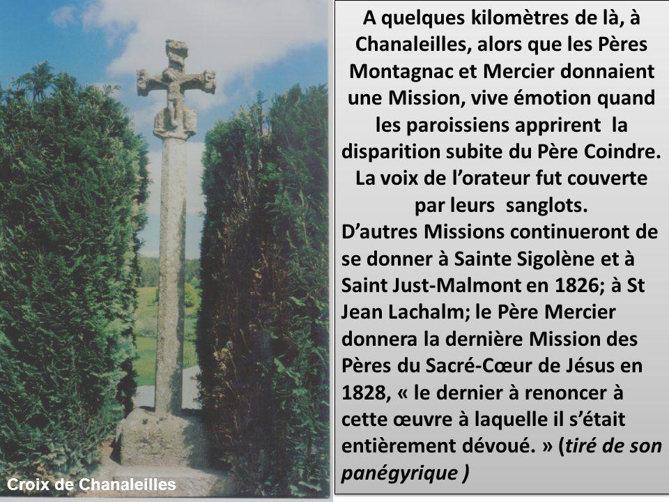A quelques kilomètres de là, à Chanaleilles, alors que les Pères Montagnac et Mercier donnaient une Mission, vive émotion quand les paroissiens apprir