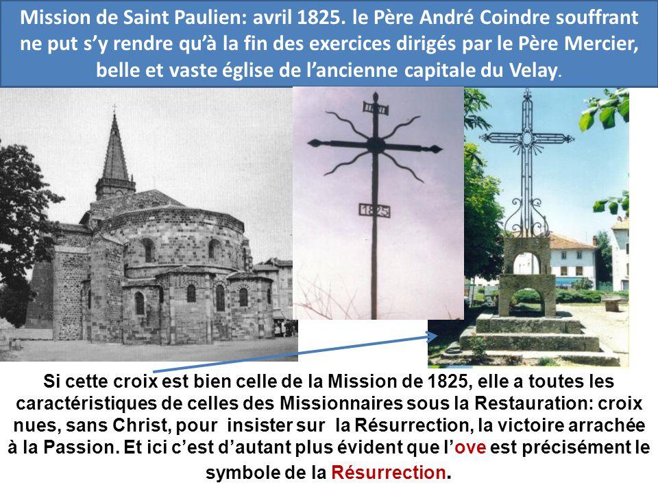 Si cette croix est bien celle de la Mission de 1825, elle a toutes les caractéristiques de celles des Missionnaires sous la Restauration: croix nues,