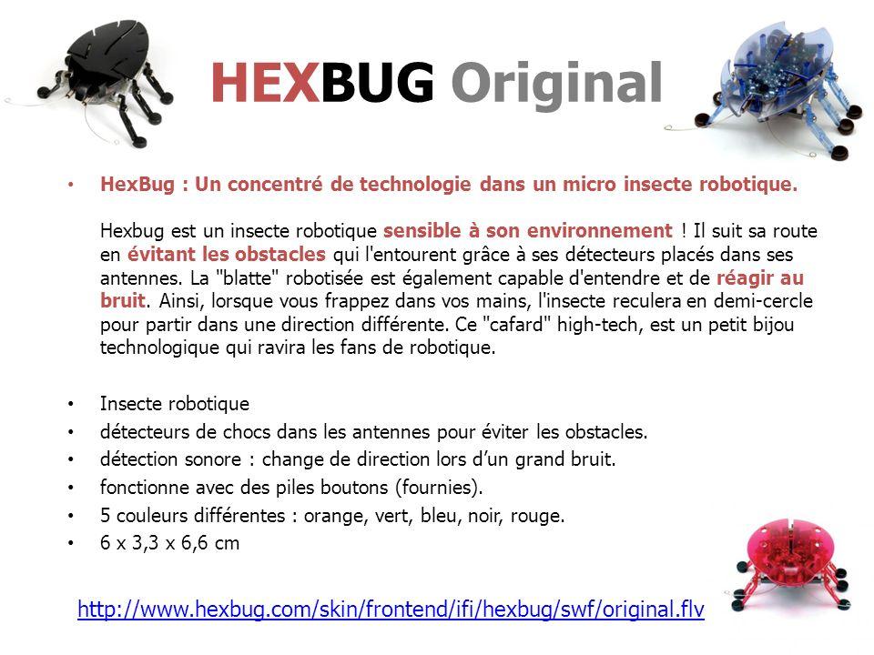 HexBug : Un concentré de technologie dans un micro insecte robotique.