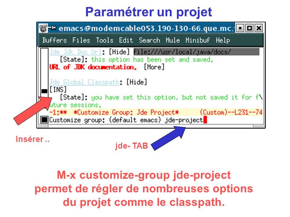 Paramétrer un projet M-x customize-group jde-project permet de régler de nombreuses options du projet comme le classpath.
