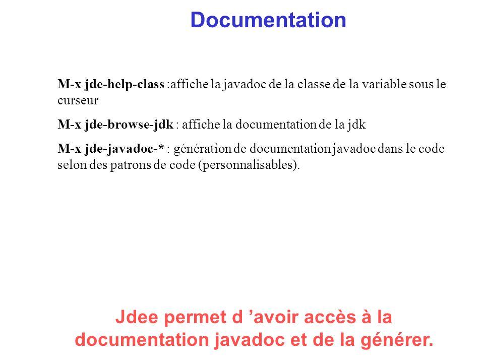 Documentation Jdee permet d avoir accès à la documentation javadoc et de la générer.