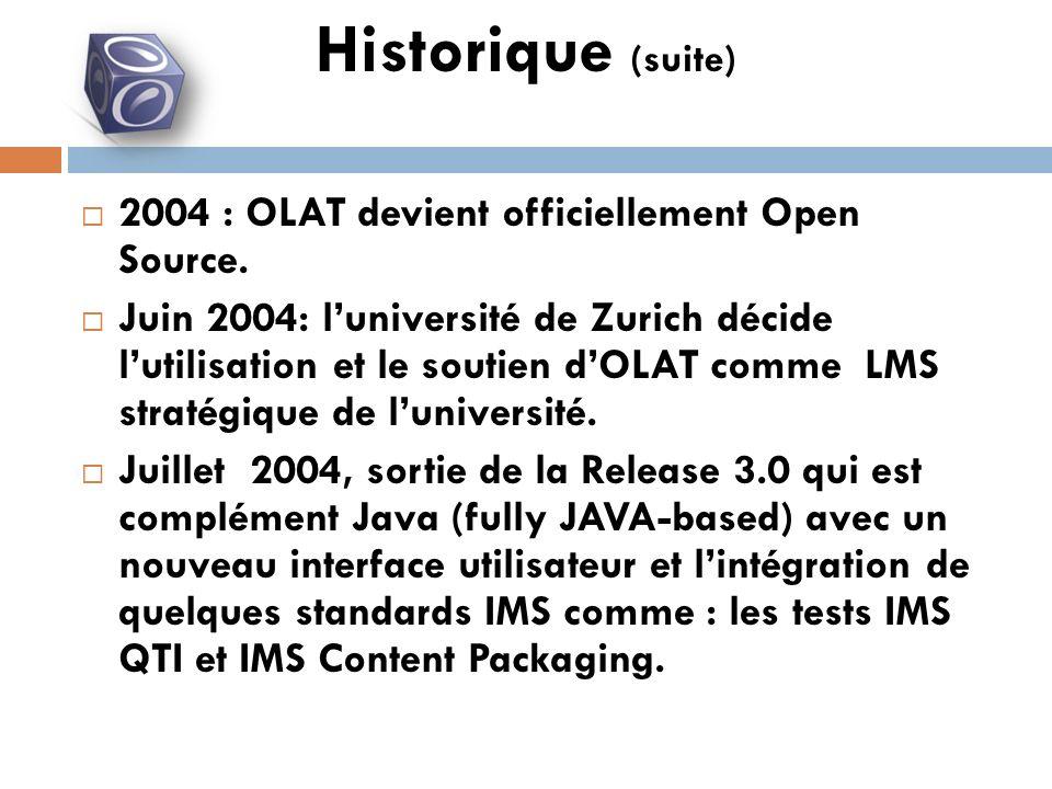 2004 : OLAT devient officiellement Open Source.