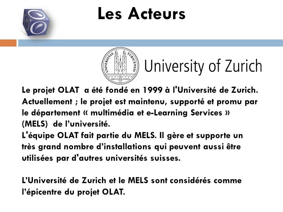 Le projet OLAT a été fondé en 1999 à l Université de Zurich.