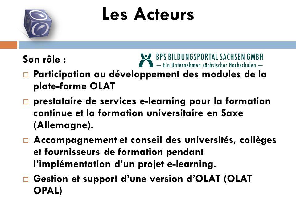 Son rôle : Participation au développement des modules de la plate-forme OLAT prestataire de services e-learning pour la formation continue et la formation universitaire en Saxe (Allemagne).
