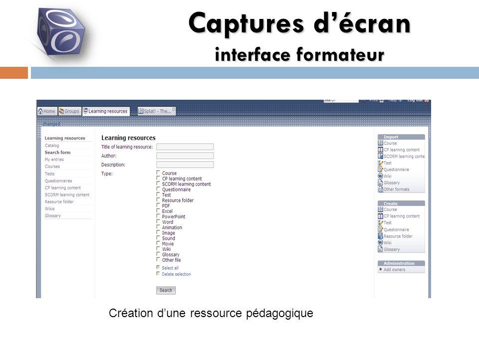 Captures décran interface formateur Création dune ressource pédagogique