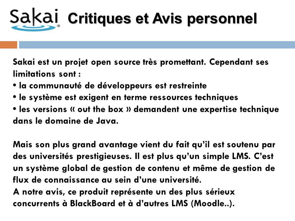 Critiques et Avis personnel Sakai est un projet open source très promettant.