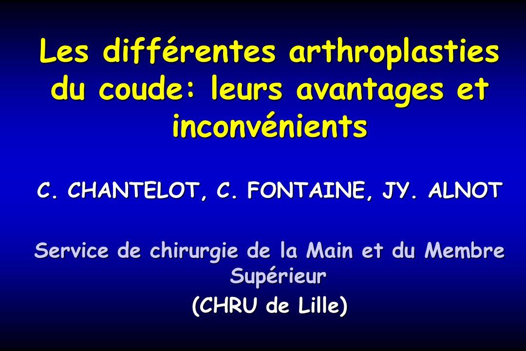 Les différentes arthroplasties du coude: leurs avantages et inconvénients C.