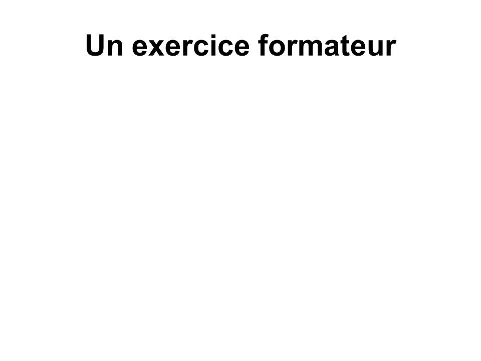 Un exercice formateur