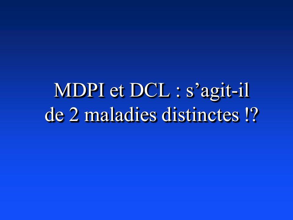 MDPI et DCL : sagit-il de 2 maladies distinctes !?