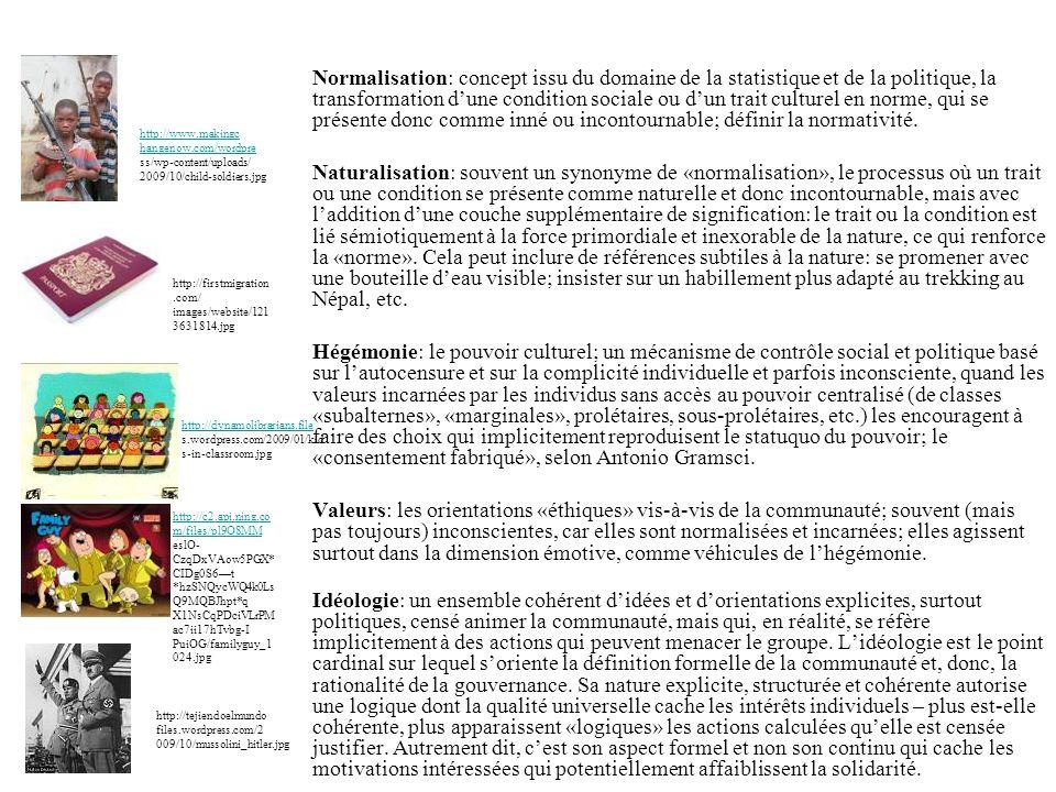 Normalisation: concept issu du domaine de la statistique et de la politique, la transformation dune condition sociale ou dun trait culturel en norme,