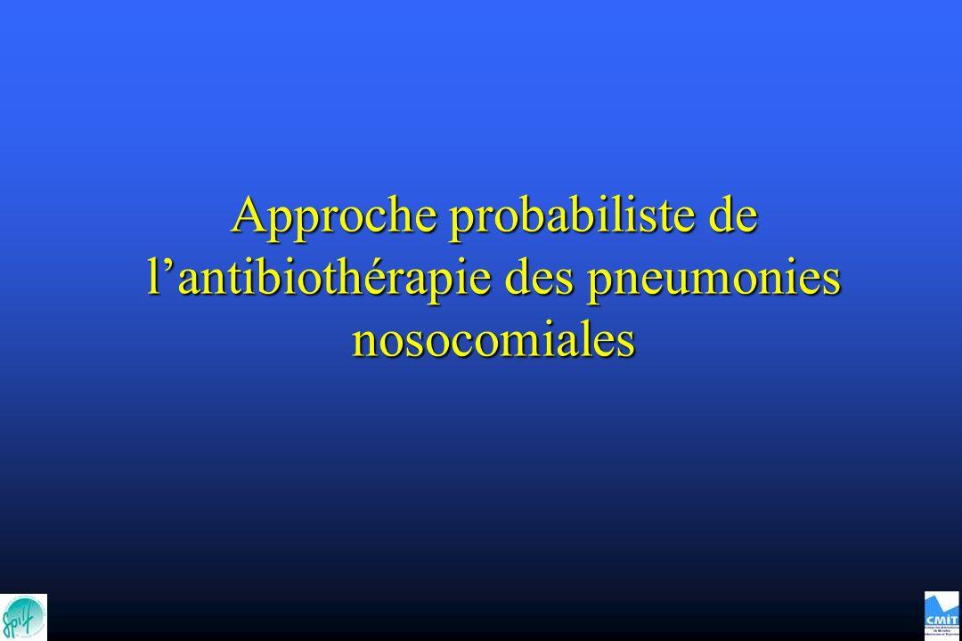 Approche probabiliste de lantibiothérapie des pneumonies nosocomiales