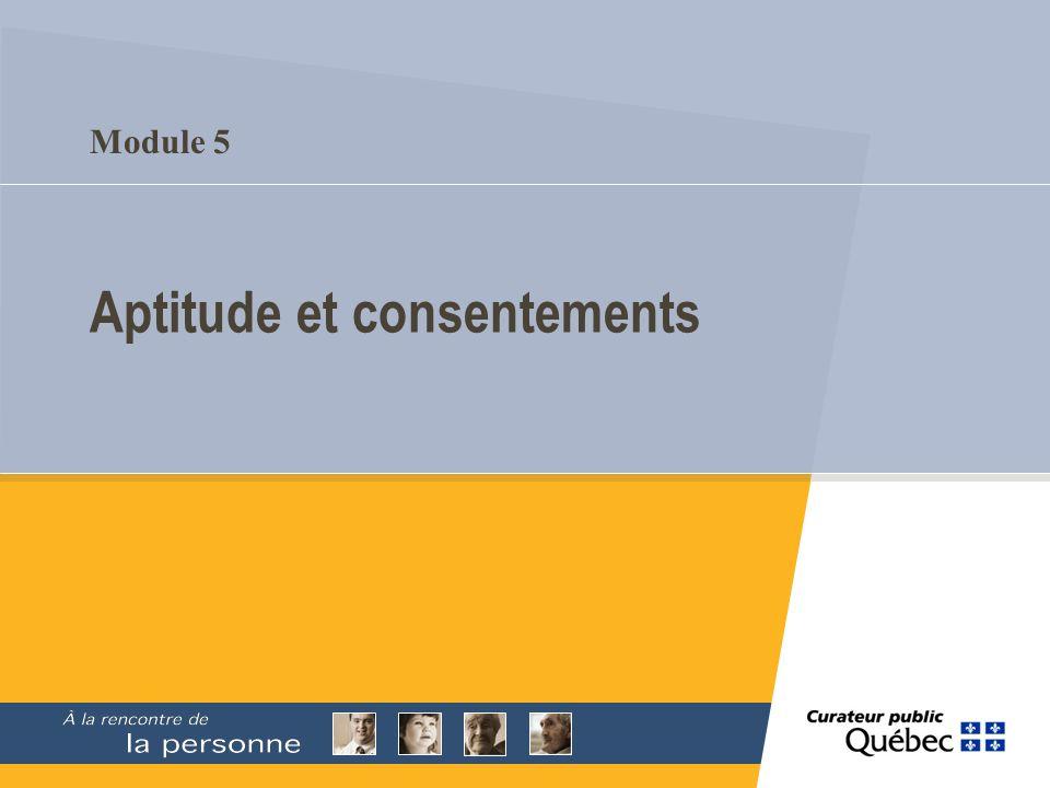 Module 5 Aptitude et consentements
