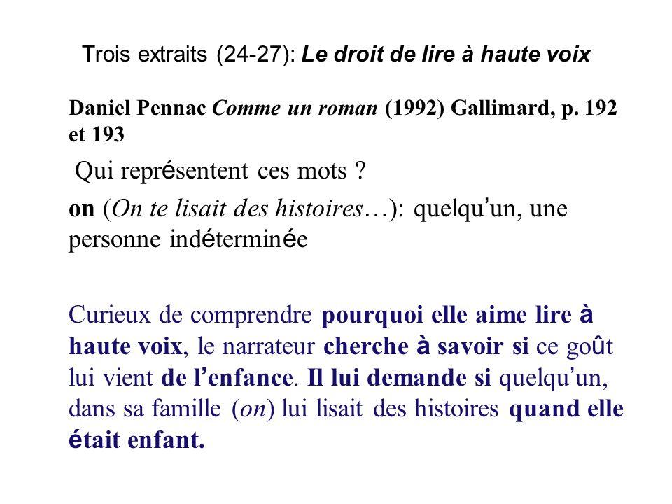 Trois extraits (24-27): Le droit de lire à haute voix Daniel Pennac Comme un roman (1992) Gallimard, p.