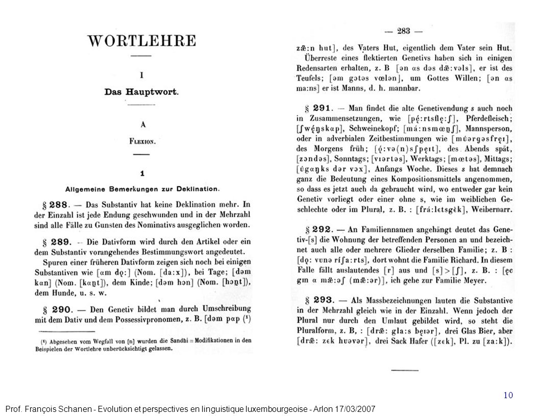 Projet Formatioun Lëtzebuergesch 10 Langue (Sprooch) et linguistique (Wëssenschaft) Prof. François Schanen - Evolution et perspectives en linguistique