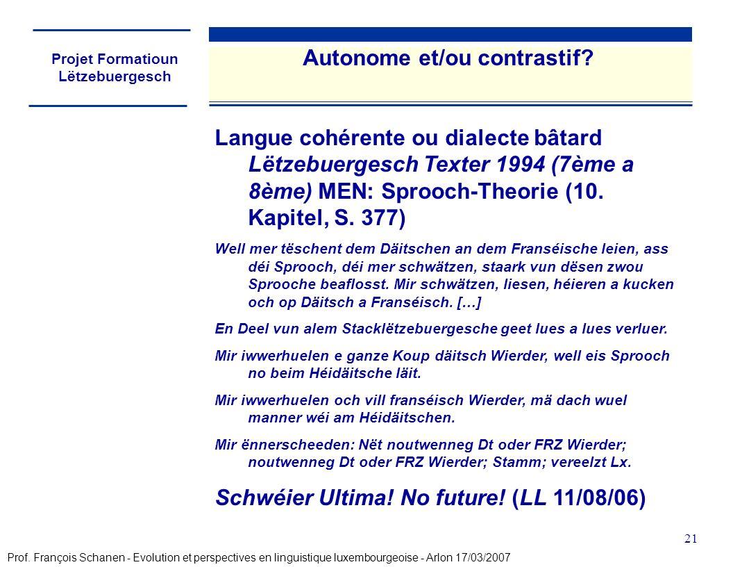 Projet Formatioun Lëtzebuergesch 21 Autonome et/ou contrastif.
