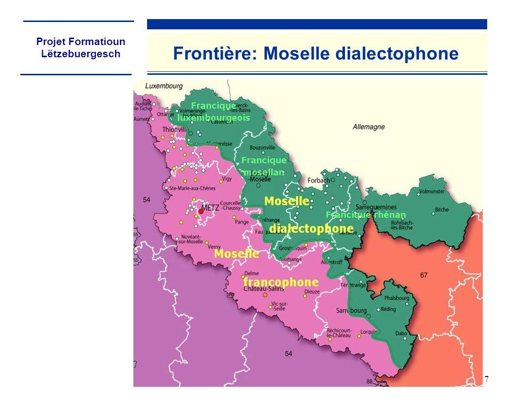 Projet Formatioun Lëtzebuergesch 7 Frontière: Moselle dialectophone