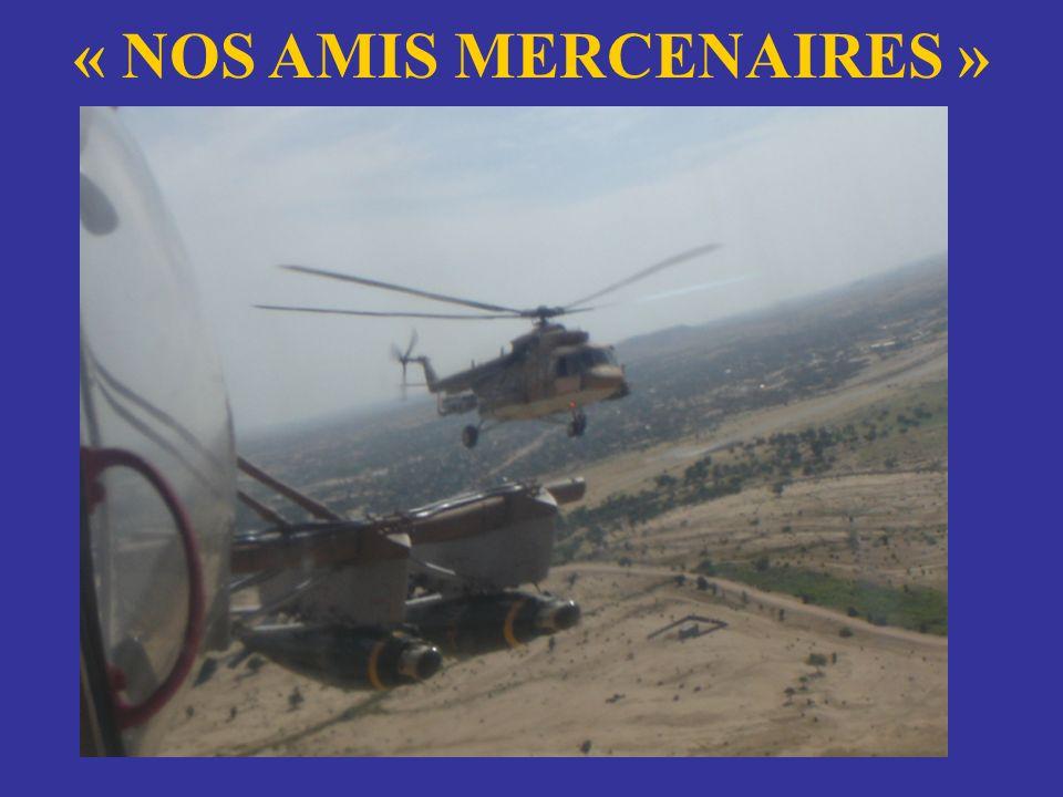 « NOS AMIS MERCENAIRES »