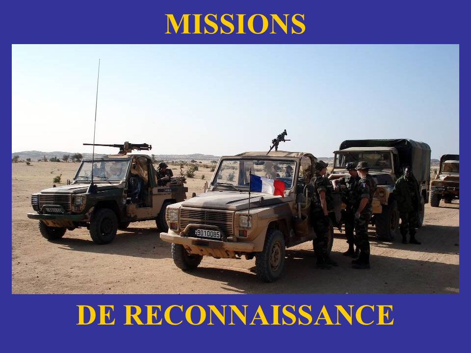 MISSIONS DE RECONNAISSANCE