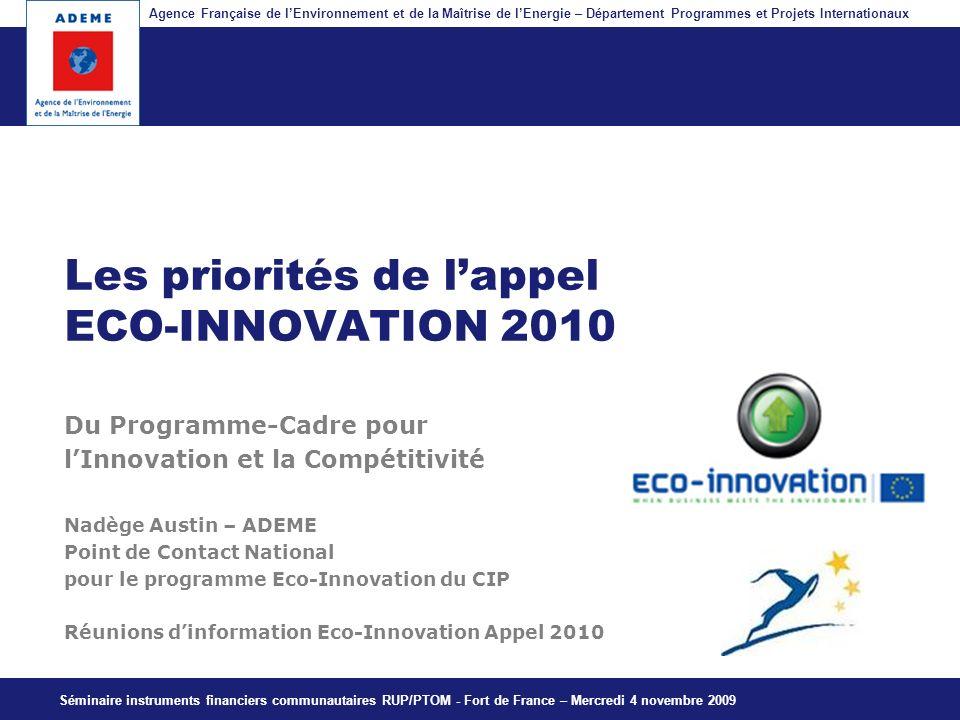 Agence Française de lEnvironnement et de la Maîtrise de lEnergie – Département Programmes et Projets Internationaux Fil dariane Du Programme-Cadre pou