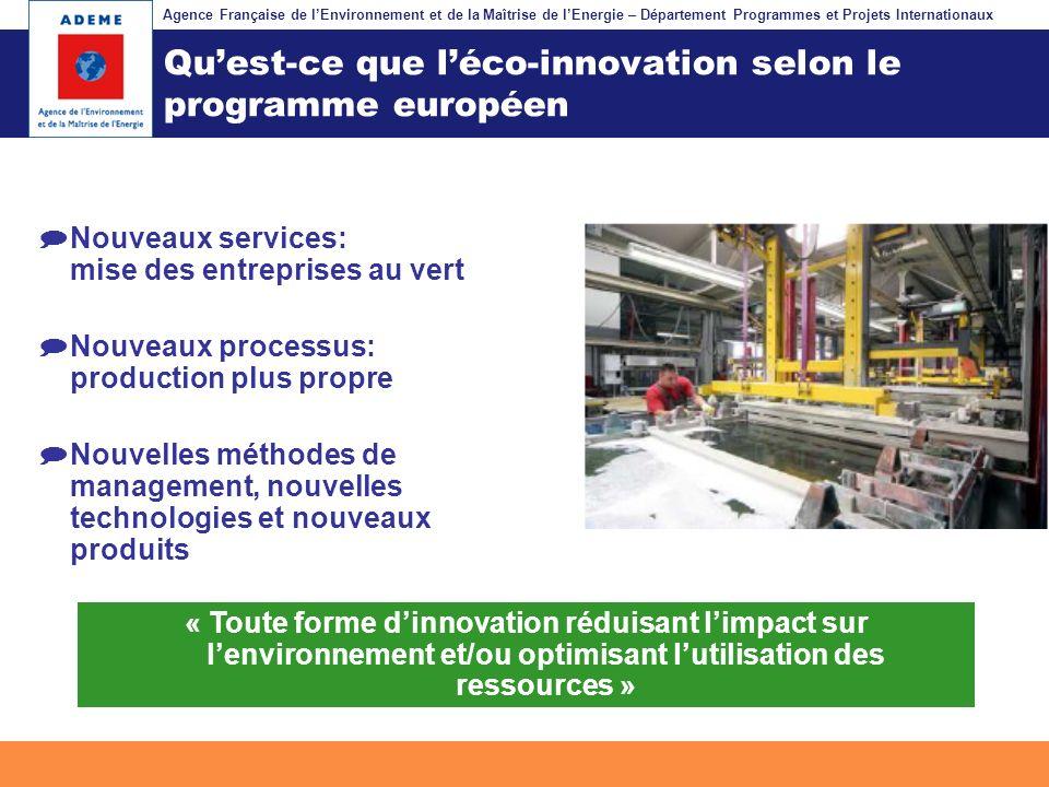 Agence Française de lEnvironnement et de la Maîtrise de lEnergie – Département Programmes et Projets Internationaux Fil dariane Quest-ce que léco-inno