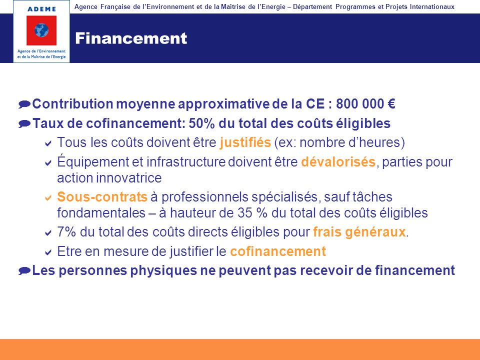 Agence Française de lEnvironnement et de la Maîtrise de lEnergie – Département Programmes et Projets Internationaux Fil dariane Financement Contributi