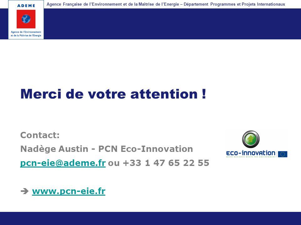 Agence Française de lEnvironnement et de la Maîtrise de lEnergie – Département Programmes et Projets Internationaux Fil dariane Merci de votre attenti