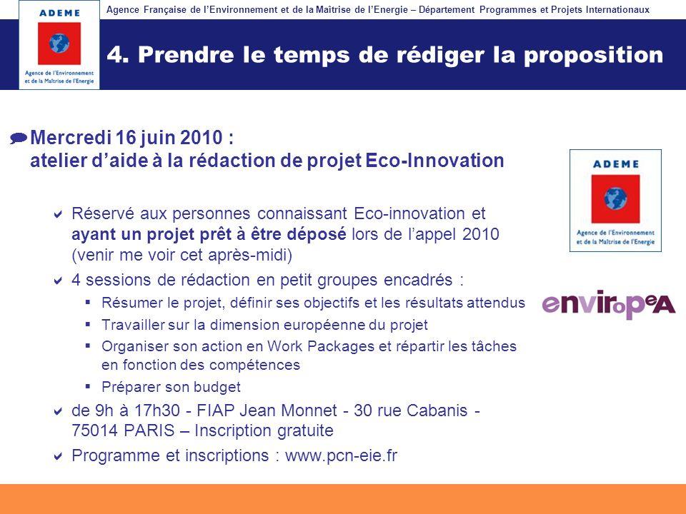Agence Française de lEnvironnement et de la Maîtrise de lEnergie – Département Programmes et Projets Internationaux Fil dariane 4. Prendre le temps de