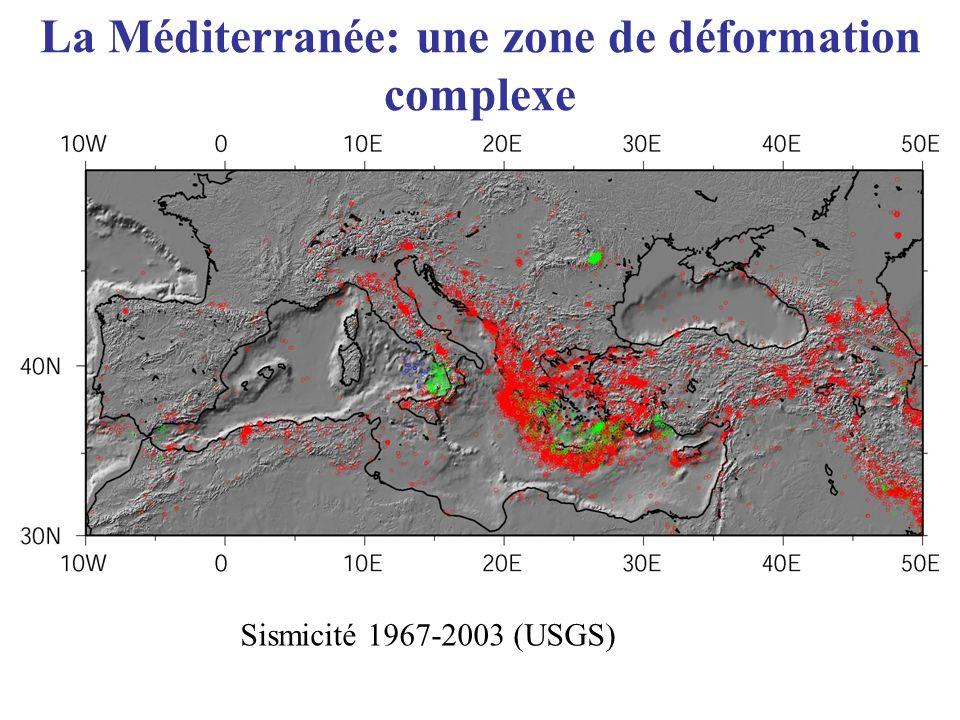 La Méditerranée: une zone de déformation complexe Sismicité 1967-2003 (USGS)