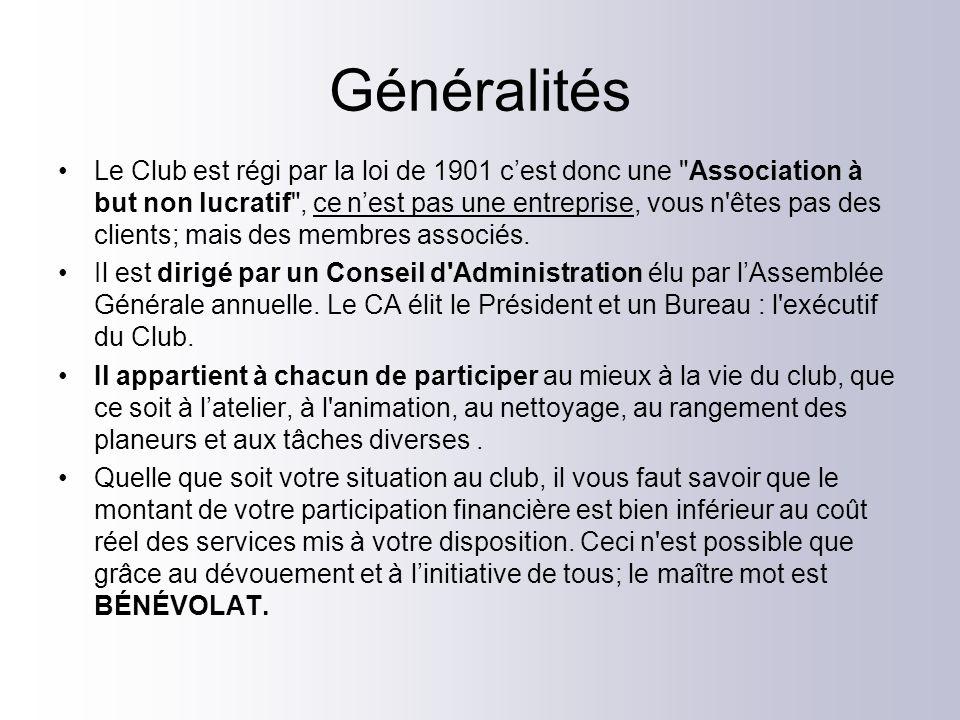 Généralités Le Club est régi par la loi de 1901 cest donc une