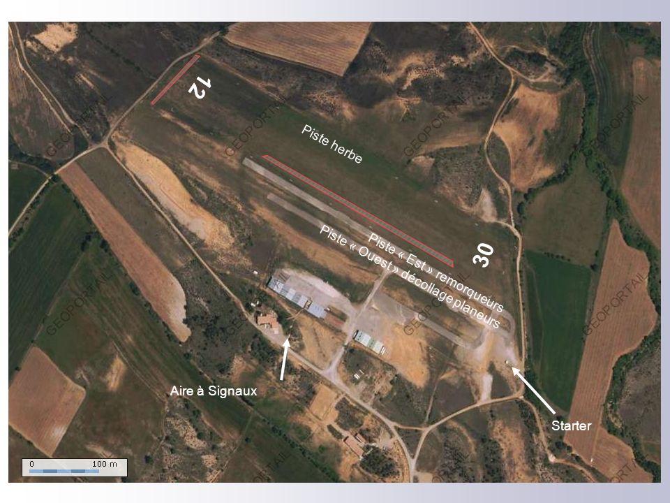 Aire à Signaux Piste « Ouest » décollage planeurs Piste « Est » remorqueurs Piste herbe 12 30 Starter