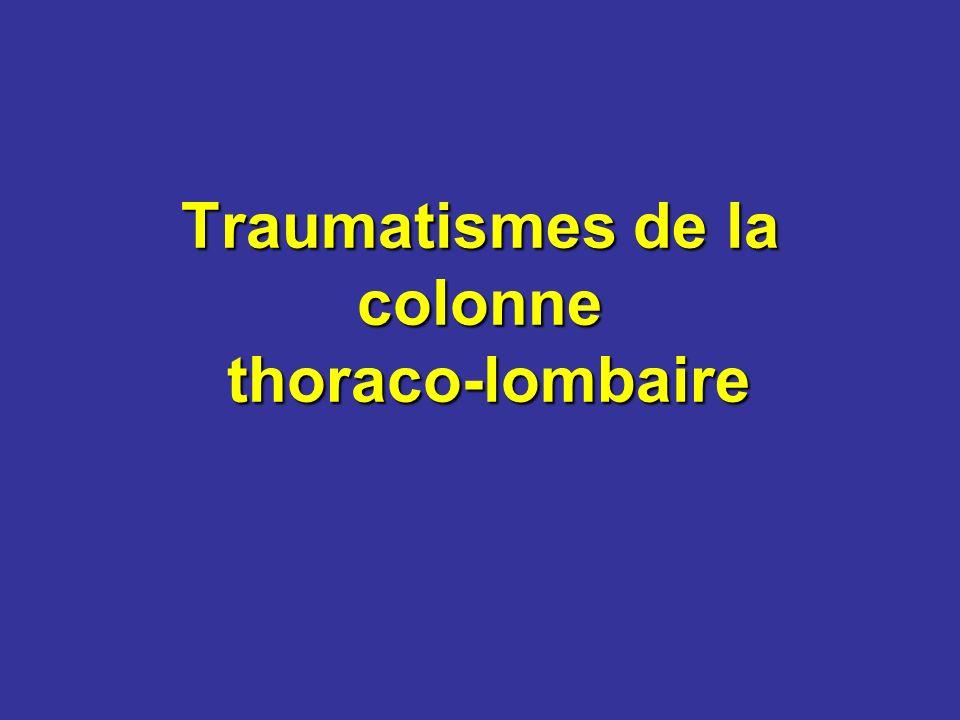Traumatismes de la colonne thoraco-lombaire