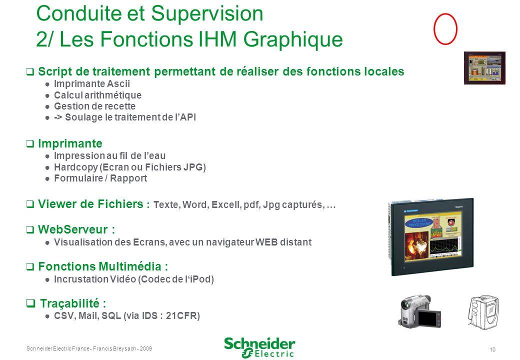 Schneider Electric France 10 - Francis Breysach - 2009 Script de traitement permettant de réaliser des fonctions locales Imprimante Ascii Calcul arith