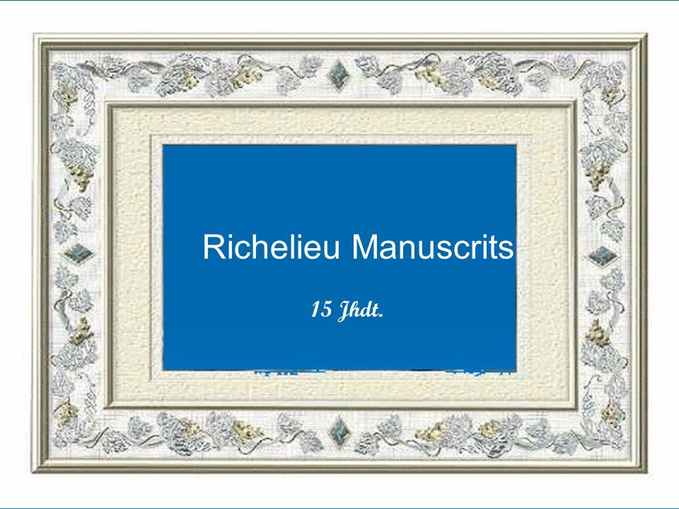 Richelieu Manuscrits 15 Jhdt.