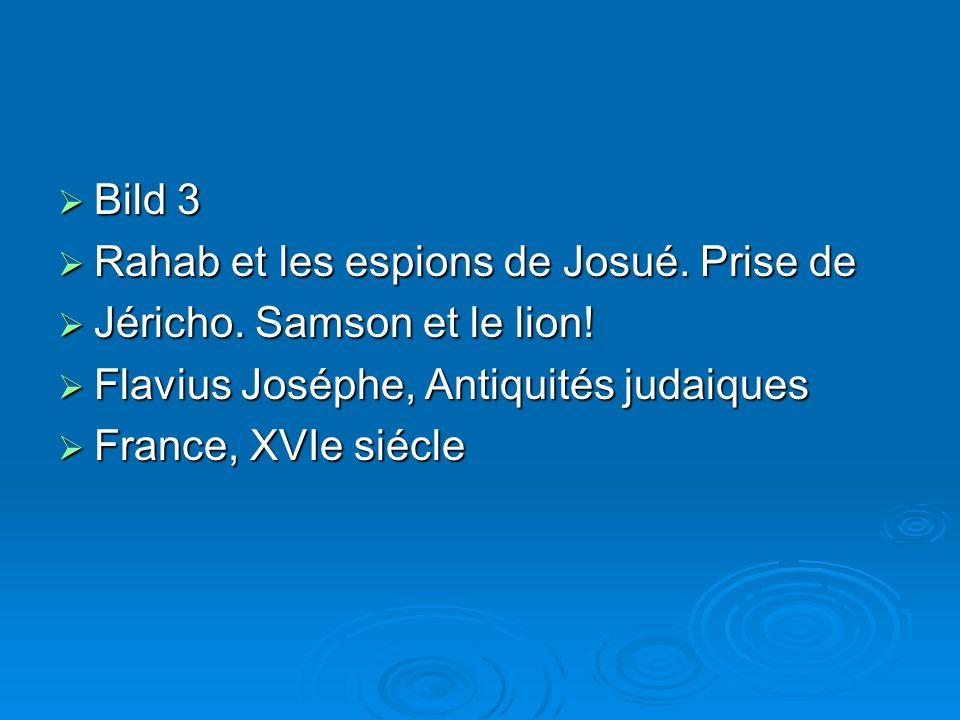 Bild 3 Bild 3 Rahab et les espions de Josué.Prise de Rahab et les espions de Josué.