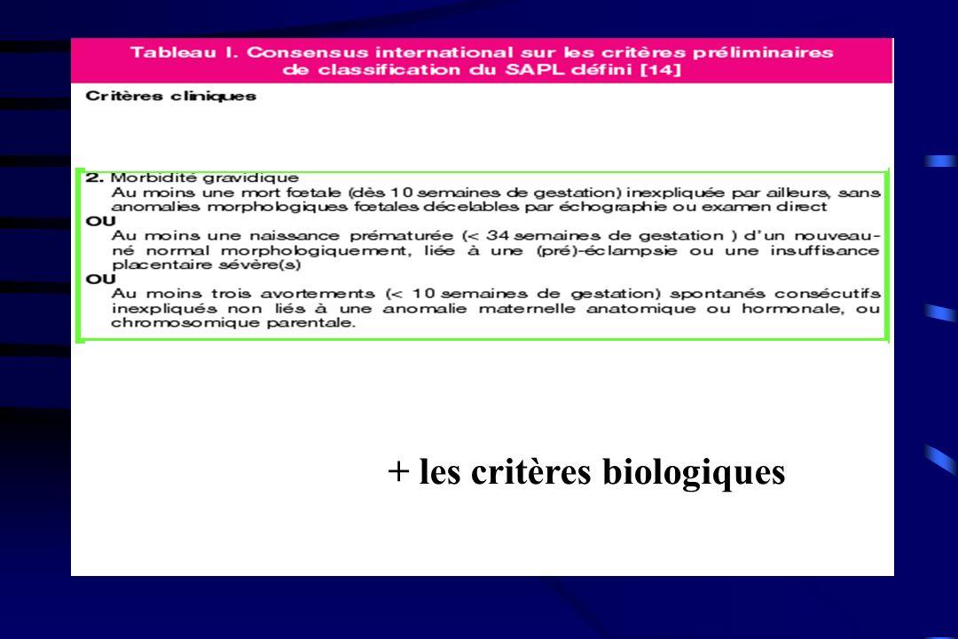 + + les critères biologiques