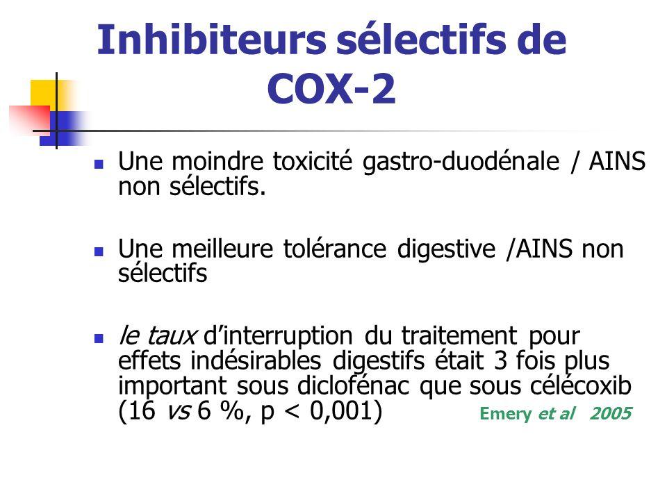 Inhibiteurs sélectifs de COX-2 Une moindre toxicité gastro-duodénale / AINS non sélectifs.