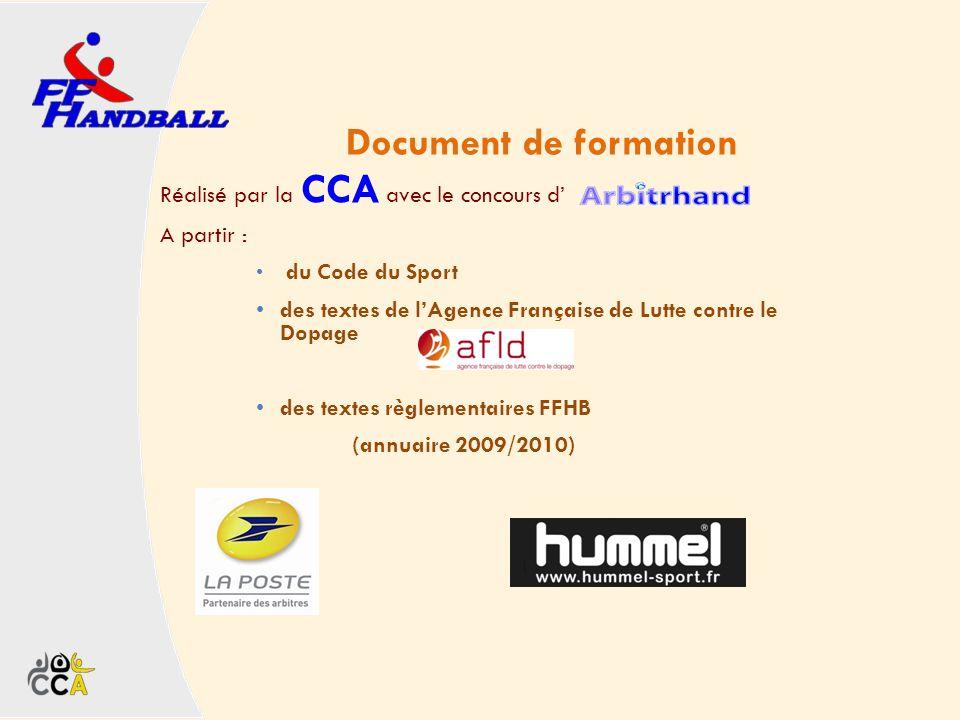 Document de formation Réalisé par la CCA avec le concours d A partir : du Code du Sport des textes de lAgence Française de Lutte contre le Dopage des