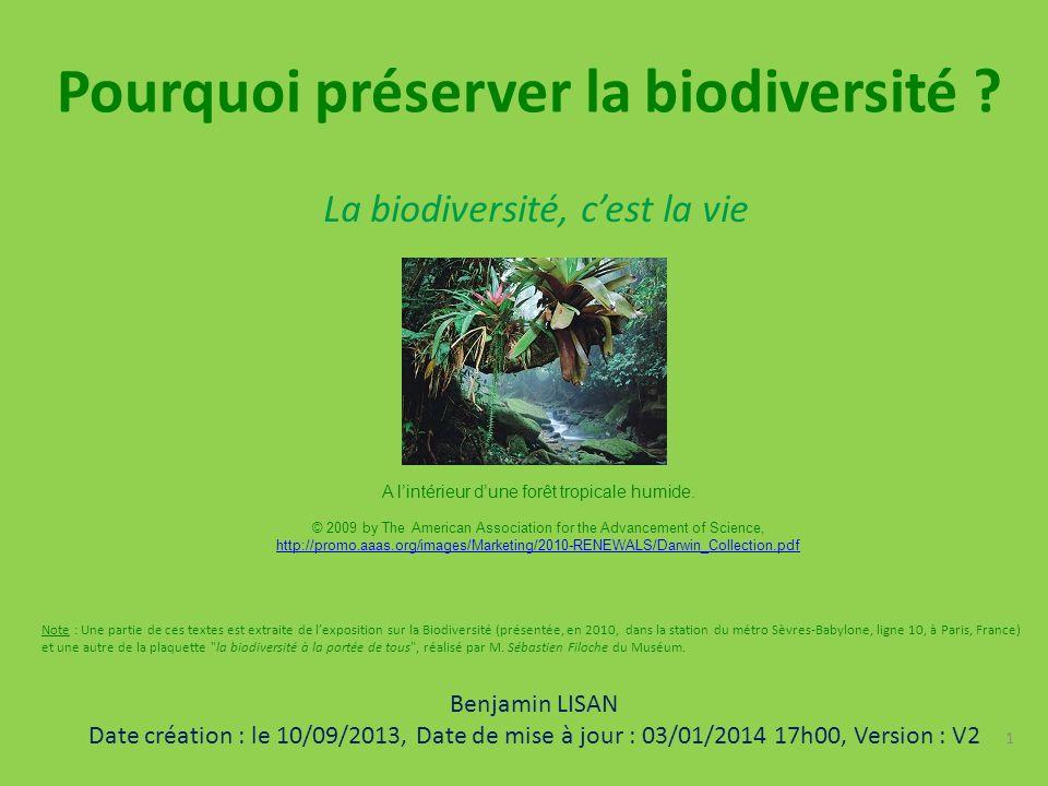 La biodiversité, cest la vie Pourquoi préserver la biodiversité .