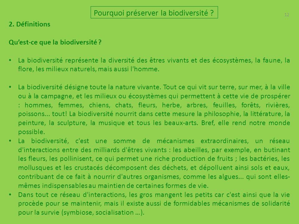 12 2.Définitions Quest-ce que la biodiversité .